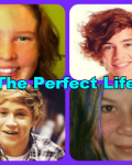 The perfect life!
