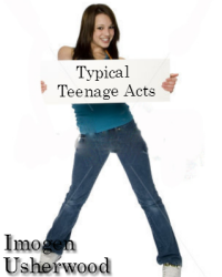 Typical Teenage Acts