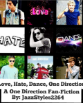 Love, Hate, Dance, One Direction