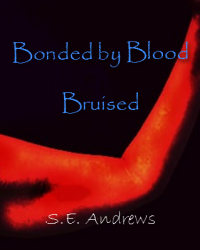 Bonded by Blood: Bruised