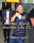 Another World, Another Life (1D)