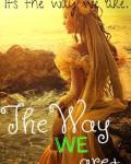 The way we are+ [COMPLETE]