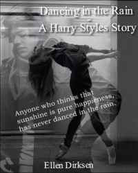 Dancing in the Rain - A Harry Styles Story