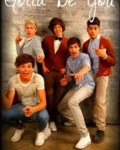 Gotta be you - One direction +13 *Paused*