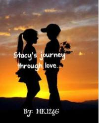 Stacy's journey through love...