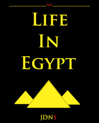 Life In Egypt