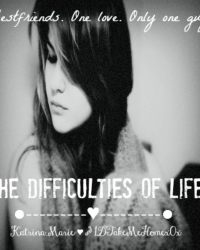 The Difficulties of Life.