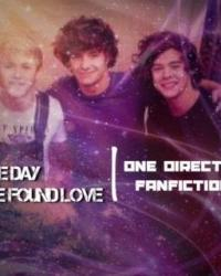 The day we found love / One Direction fanfiction