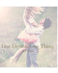 One Dream. One Thing