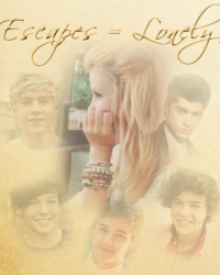 Escaped = Lonely (1D)