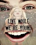Live while we're young - 1D