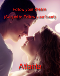 Follow your dream (Sequel to Follow your heart)