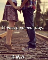 It was a normal day...