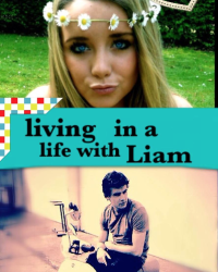 Living in a life with Liam