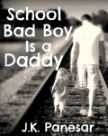 School Bad Boy is a Daddy (ON HOLD)