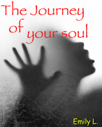 The journey of your soul