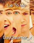 Lie To Me (A 1D Fanfiction) 14+
