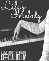 ♫ Life's Melody {1D Edition} ♫