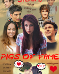 Pigs Of Fame (1D - One Direction Fanfiction)