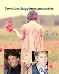 Love,loss,happiness,memories (1d fanfic)