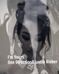 I'm Yours - One Direction&Justin Bieber *PAUSE*