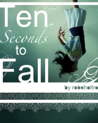 Ten Seconds to Fall