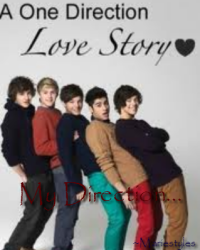 My Direction... [1D Love Story]