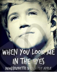 When You Look Me In The Eyes