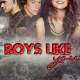 Boys like you - serie