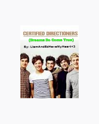 Certified Directioners (Dreams Do Come True)