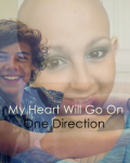 My Heart Will Go On - One Direction (13+) **PAUSED**