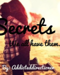 Secrets  (We all have them...)