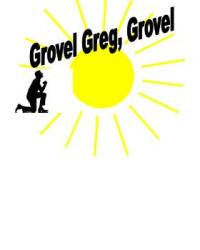 Grovel Greg, Grovel Part 1