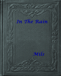 In The Rain(One-shot)