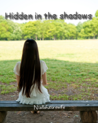 Hidden in the shadows