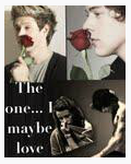 The one... I maybe love (1D)