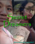 Secret Dreamers [Sequel to: Never Forgotten]