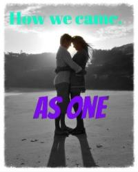 How we came as one