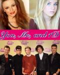 You, Me, And 1D(On Hold)