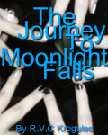 The Journey to Moonlight Falls