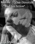Kiss me ~ One Direction. Niall fan fiction