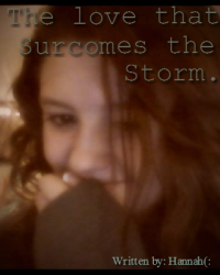 The love that surcomes the storm