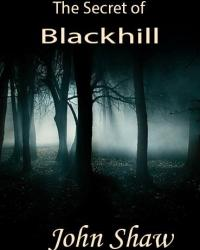 The Secret of Blackhill