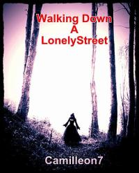 Walking Down a Lonely Street
