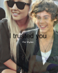 I trusted you - One Direction