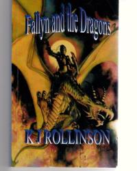 'Fallyn and the Dragons' by K J Rollinson