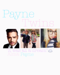 Payne Twins UNDER GOING MAJOR EDITING AND PLOT CHANGE