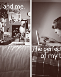 You and me. - The start of my perfect life.