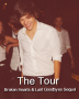 The Tour (Broken Hearts & Last Goodbyes Sequel)