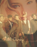 Walk Away ~ {{One Direction}}